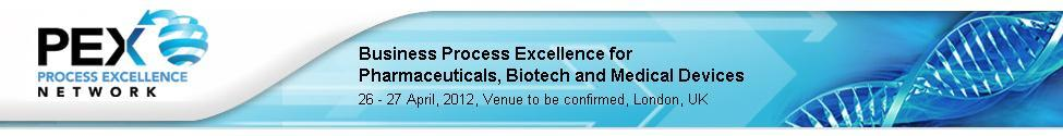 Business Process Excellence for Pharmaceuticals 2012