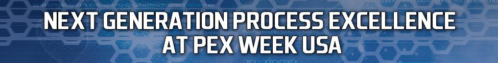 Next Generation Process Excellence at PEX Week USA