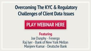 Overcoming The KYC & Regulatory Challenges of Client Data Issues