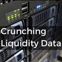 Crunching Liquidity Data