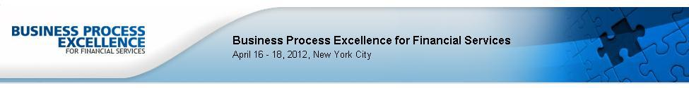 Business Process Excellence for Financial Services 2012