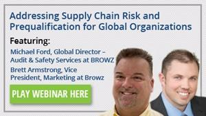 Addressing Supply Chain Risk and Prequalification for Global Organizations