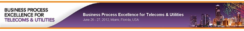 BPE for Telecoms and Utilities Miami 2012