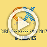Customer Experience 2017… in 2 Minutes