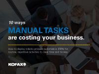 10 Ways Manual Tasks Are Costing Your Business