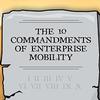 The 10 Commandments of Enterprise Mobility