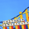 customer centricity key steps for customer experience