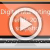 Digital marketing trends 2017: A snapshot