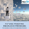 Future-proofing insurance processes