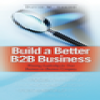 Build a Better B2B Business