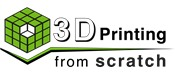 3D Printing From Scratch