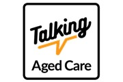 Talking Aged Care