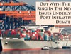 Out with the old to ring in the new? Seven issues underlying the port infrastructure debate.