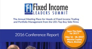 Fixed Income Leaders Summit 2016 - The Highlights