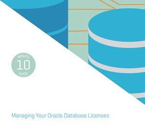 Managing Your Oracle Database Licenses