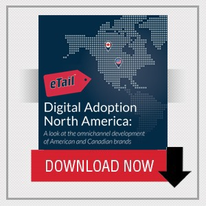 eTail Canada 2016 Digital Adoption North America
