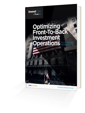 Optimizing Front to Back Office Investment Operations