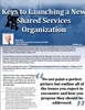 Keys to Launching a New Shared Services Organization