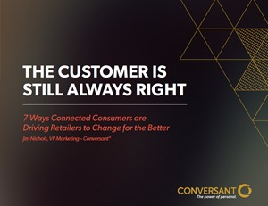 7 Ways Connected Consumers Are Driving Retailers to Change for the Better