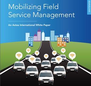 Mobilizing Field Service Management