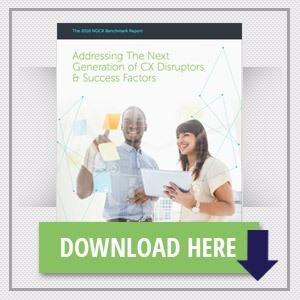 Addressing The Next Generation of CX Disruptors & Success Factors