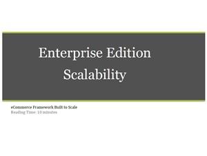 Enterprise Edition Scalability
