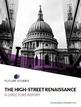 The High Street Renaissance: Directors Report