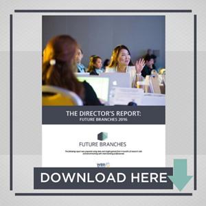 The Director's Report: Future Branches 2016