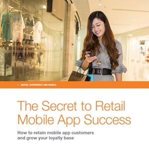 The Secret to Retail Mobile App Success