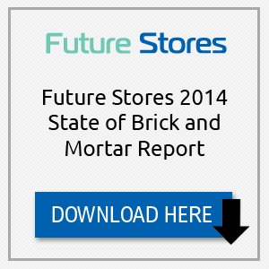 Future Stores 2014 State of Brick and Mortar Report