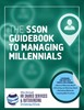 The SSON Guidebook to Managing Millenials