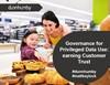 Governance for Privileged Data Use: Earning Customer Trust