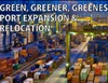 Green, Greener, Greenest – Port Expansion & Relocation [ANALYSIS]