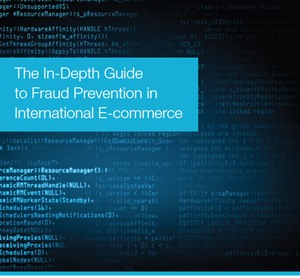 The In-Depth Guide to Fraud Prevention in International E-commerce