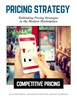 Report on rethinking pricing strategies in the modern marketplace