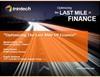 Optimizing the Last Mile of Finance