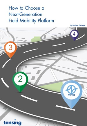 How to Choose a Next-Generation Field Mobility Platform