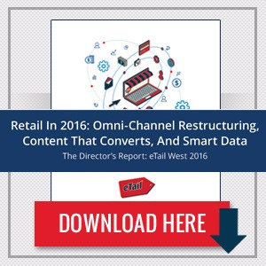 The eTail West Director's Report