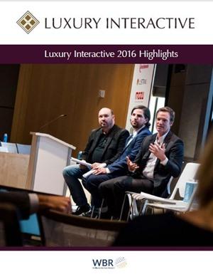 Luxury Interactive 2016 Highlights