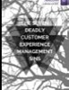 The Seven Deadly Customer Experience Management Sins