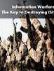 Information Warfare: The Key to Destroying ISIS