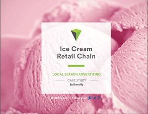 Ice Cream Retail Chain: Local Search Advertising