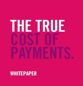The True Costs of Payments