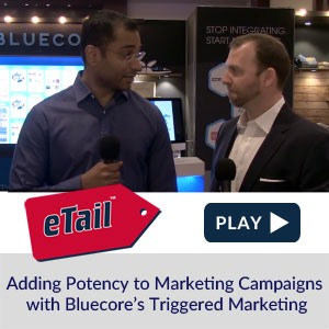 Adding Potency to Marketing Campaigns with Bluecore's Triggered Marketing