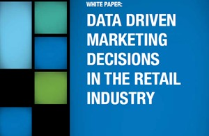 Data Driven Marketing Decisions in the Retail Industry