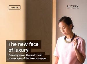 The new face of luxury - Breaking down the myths and stereotypes of the luxury shopper