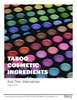 Taboo Cosmetic Ingredients and Their Alternatives