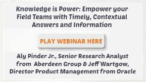 Knowledge is Power Empower your Field Teams with Timely Contextual Answers and Information