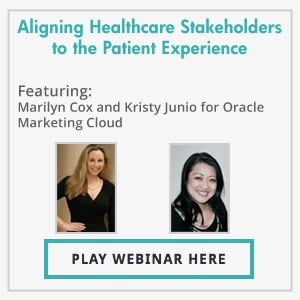 The Prescription for Effective Modern Marketing: Aligning Healthcare Stakeholders to the Patient Experience