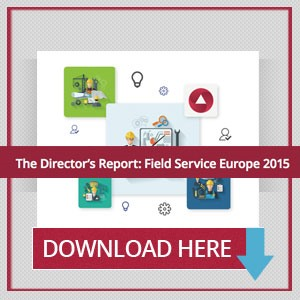 The Field Service Europe 2015 Director's Report